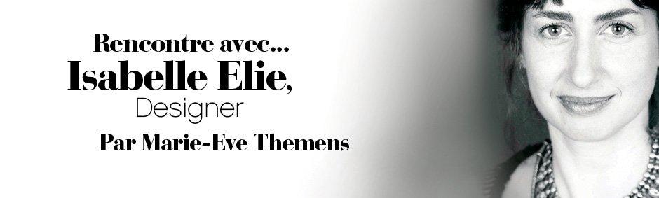Rencontre avec Isabelle Elie