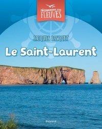 Le Saint-Laurent, Jacques Pasquet, Bayard, 2015 : rempli de magnifiques photos, un documentaire pour découvrir toute la richesse de notre fleuve