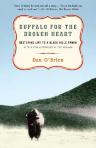 Dan O'Brien, Buffalo for the Broken Heart