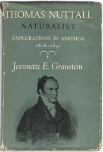 Thomas Nuttall, Explorations in America, 1808-1841