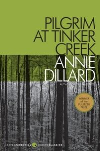 Annie Dillard, Pilgrim at Tinker Creek
