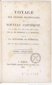 Alexander Von Humboldt, Voyage aux régions équinoxiales du nouveau continent